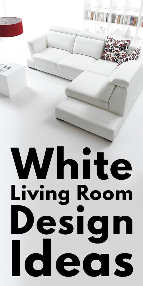 23 All White Living Room Design Ideas