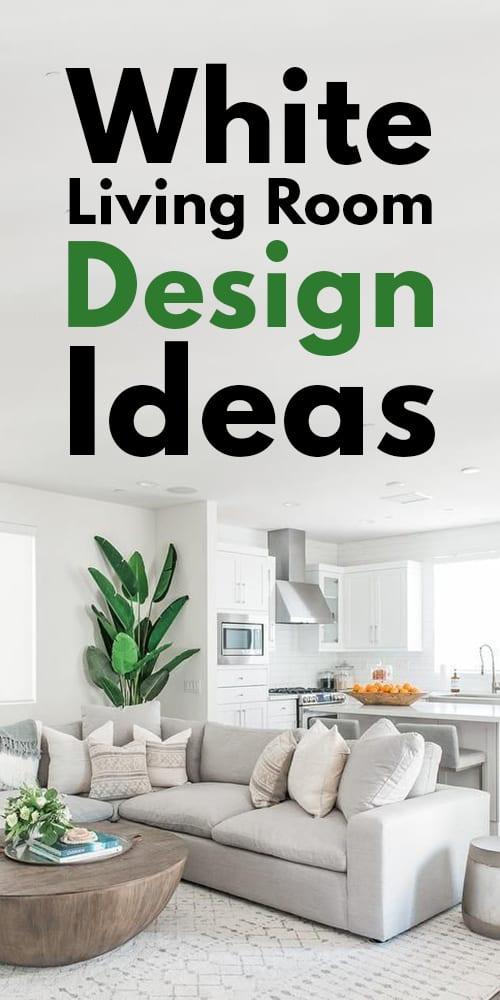 23 All White Living Room Design Ideas.