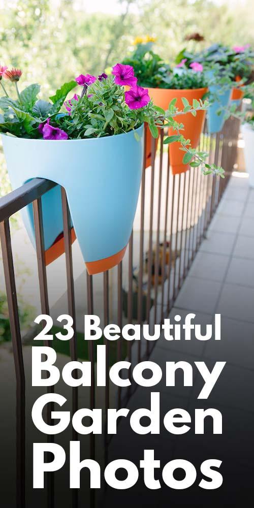 23 Beautiful Balcony Garden Photos.