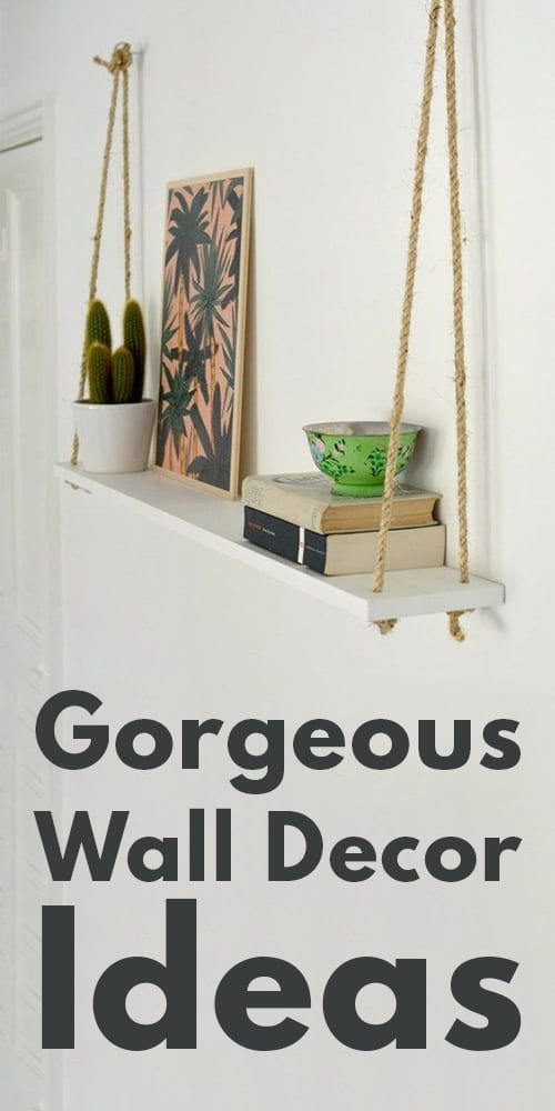Gorgeous Wall Decor Ideas You'll Want To Steal