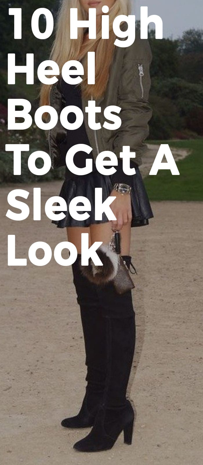 10 High Heel Boots To Get A Sleek Look