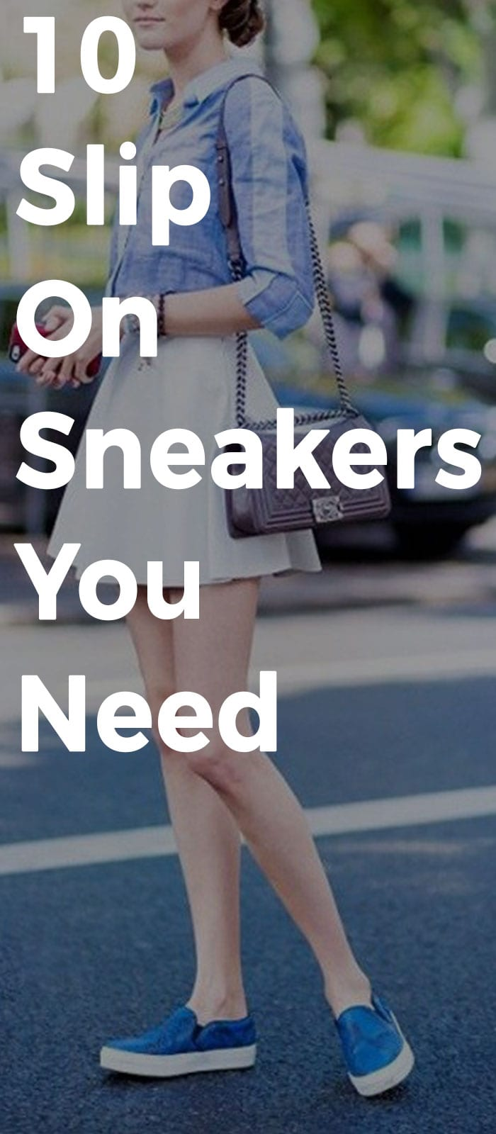 10 Slip On Sneakers You Need.