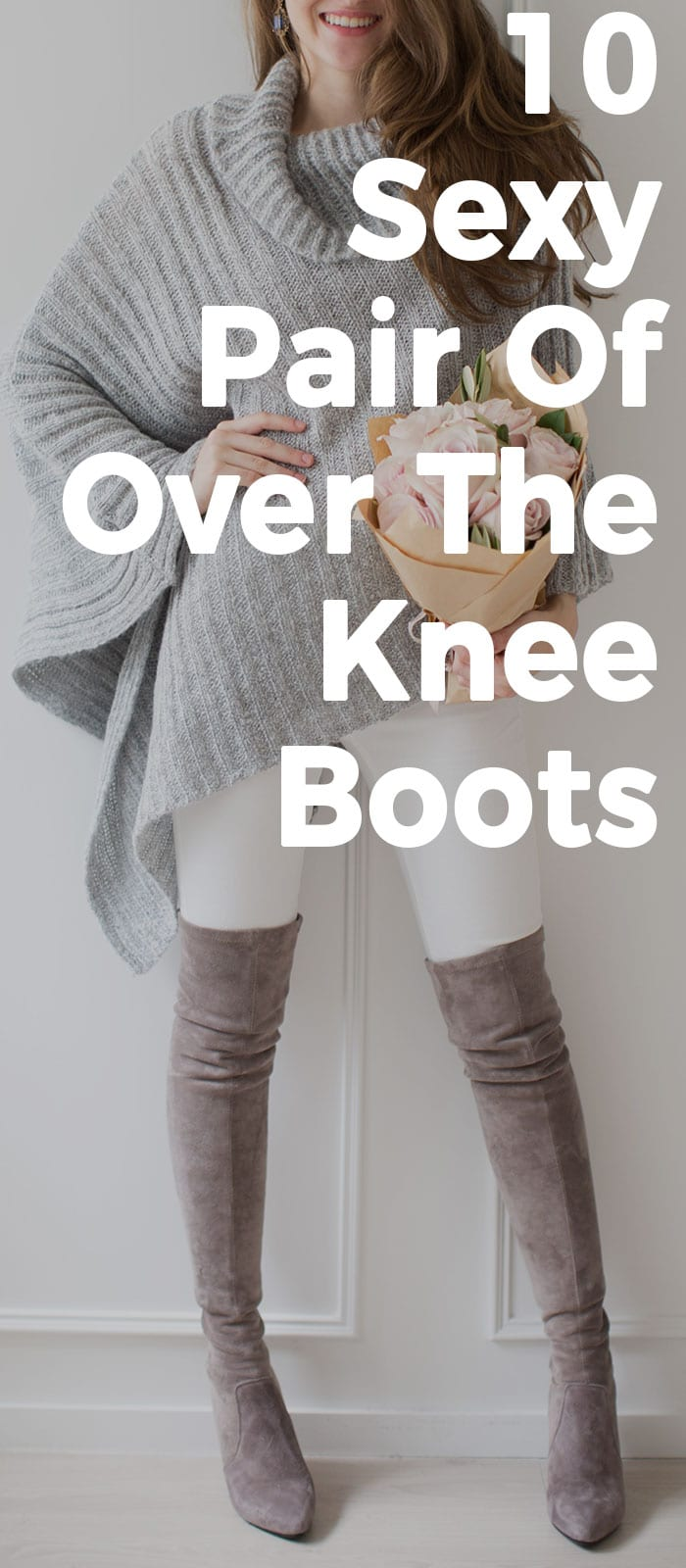 Sexy Pair Of Over The Knee Boots That Are High On Trend.