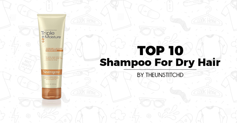 Top 10 Best Women's Shampoo For Dry Hair