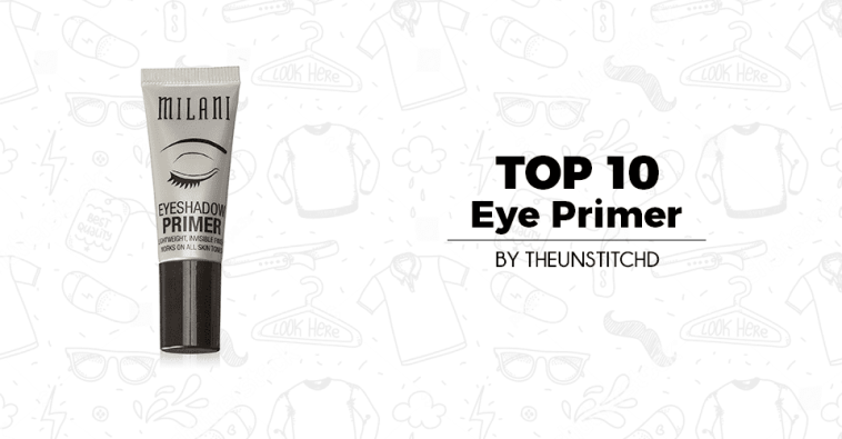 Top 10 Best Eye Primer for Women