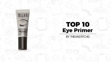 Top 10 Best Eye Primer for Women