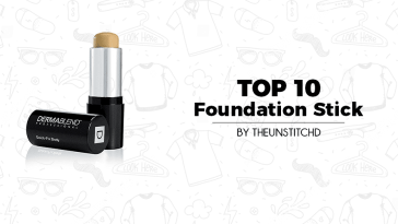 Top 10 Best Foundation Stick for Women