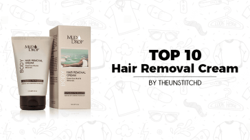Top 10 Best Hair Removal Cream for Women
