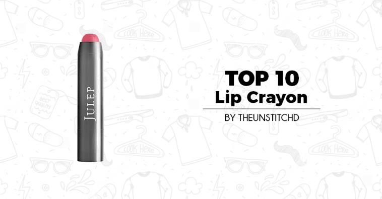 Top 10 Best Lip Crayon for Women