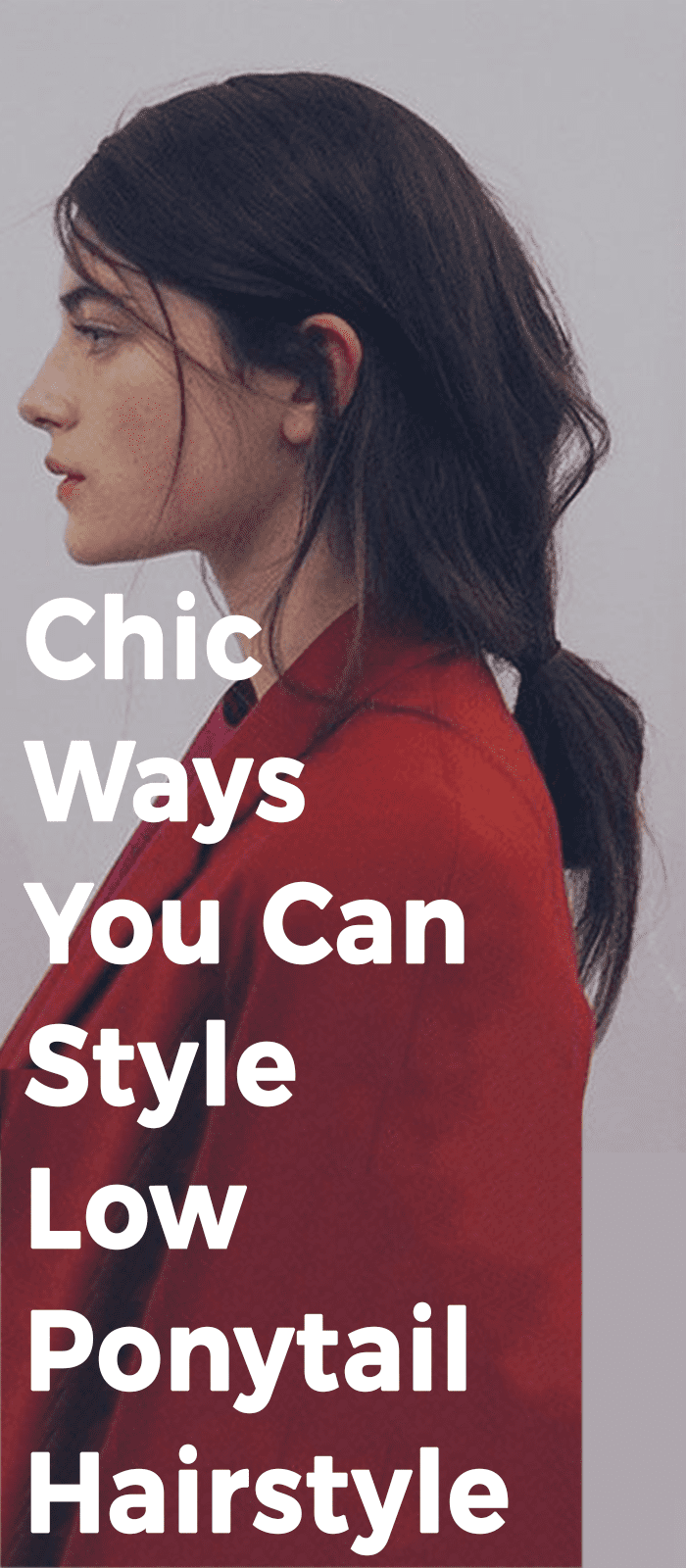 Chic Ways You Can Style Low Ponytail Hairstyle!