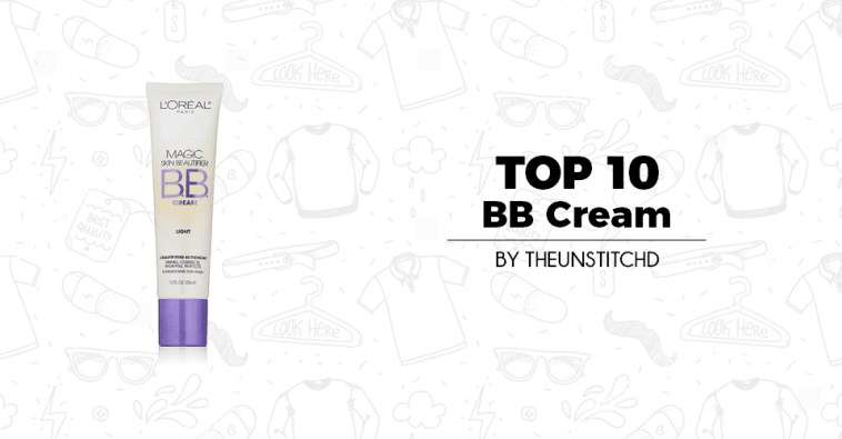 Top 10 Best BB Cream for Women