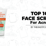 Top 10 Best Face Scrubs for Acne for Women