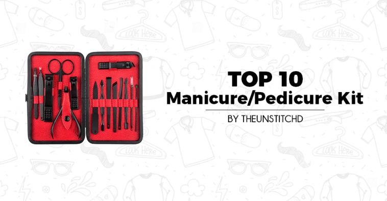 Top 10 Best Manicure-Pedicure Kit for Women