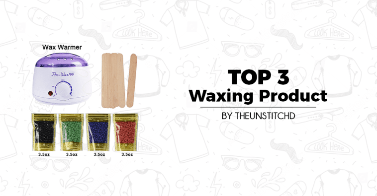 Top 10 Best Waxing Product for Women