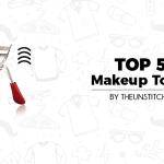 Top 5 Best Makeup Tools for Women