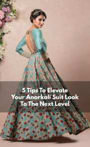 Anarkali Suit-5 Tips To Elevate Your Anarkali Suit Look To The Next Level