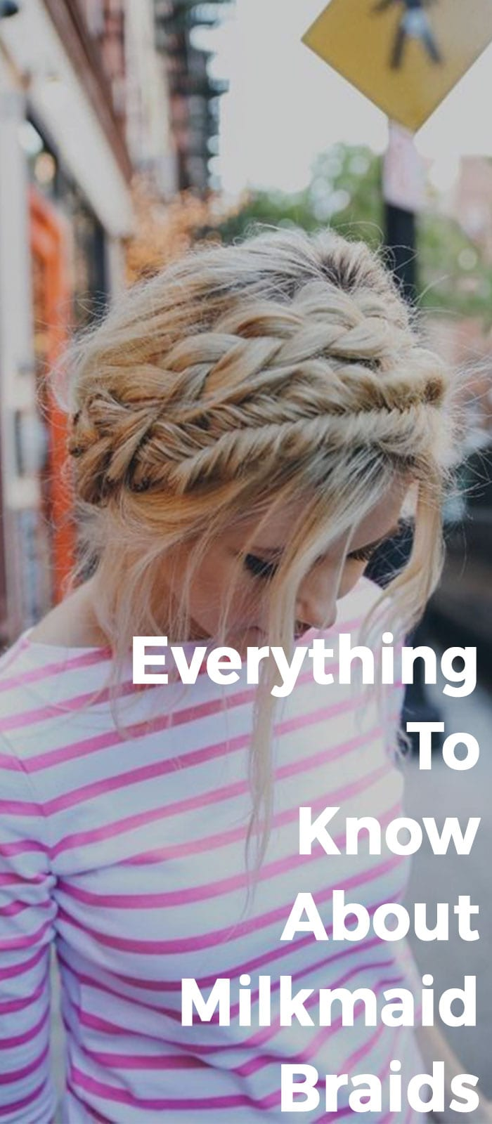 Everything To Know About Milkmaid Braids