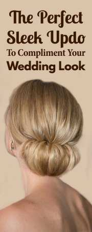 5 Ways To Style Sleek Updo For Any Occasion (With Videos)