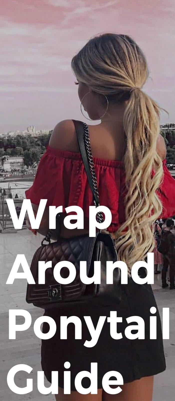 Wrap Around Ponytail Guide
