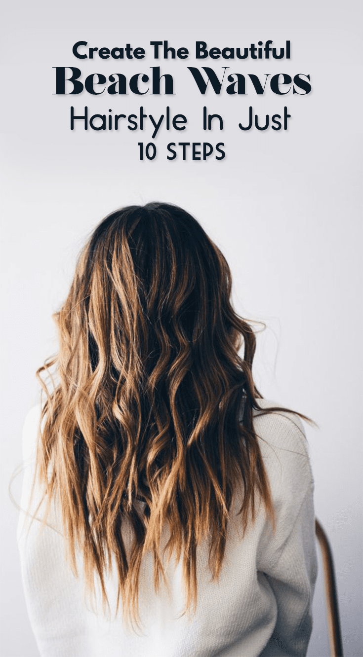 10 Steps To Make A Simple Beach Waves Hairstyle With Curling Iron!