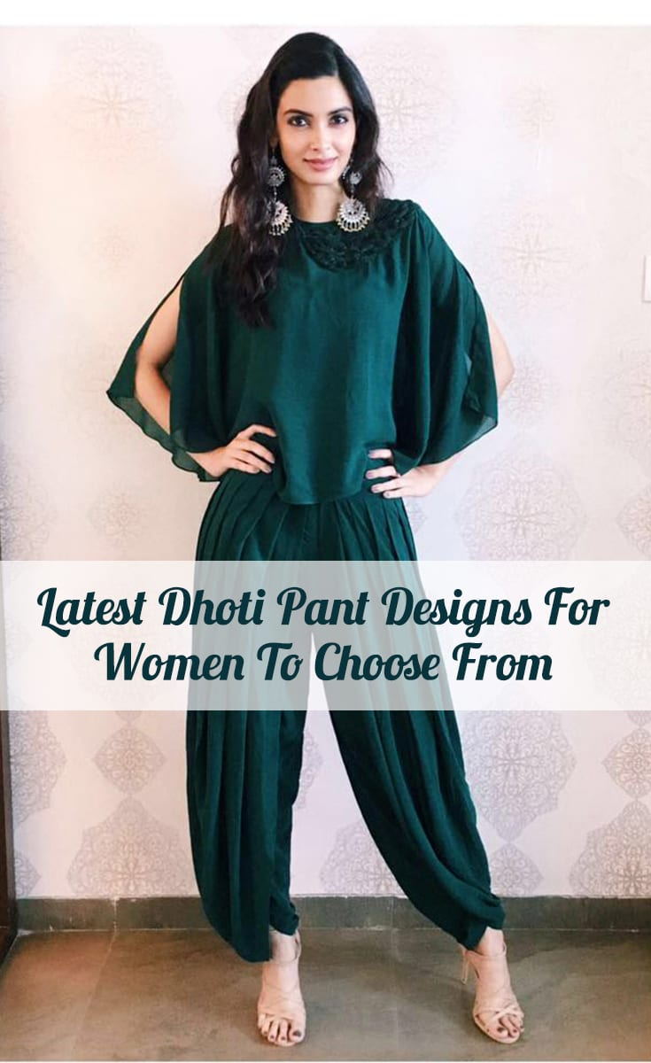 Latest Dhoti Pant Designs For Women To Choose From