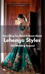 Everything You Need To Know About Lehenga Styles This Wedding Season!