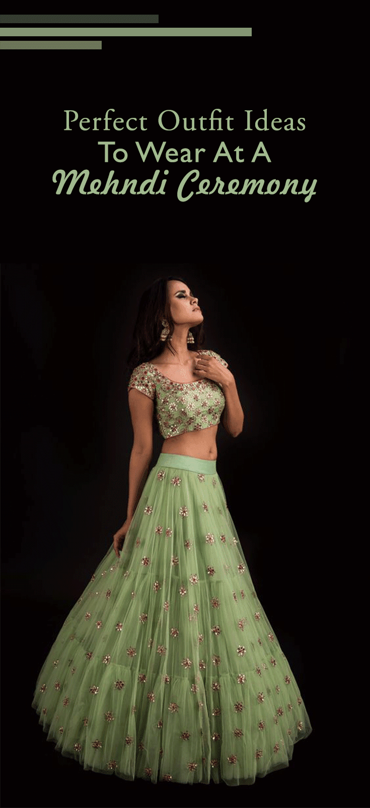 Start The Wedding Season With The Perfect Mehndi Ceremony Dress