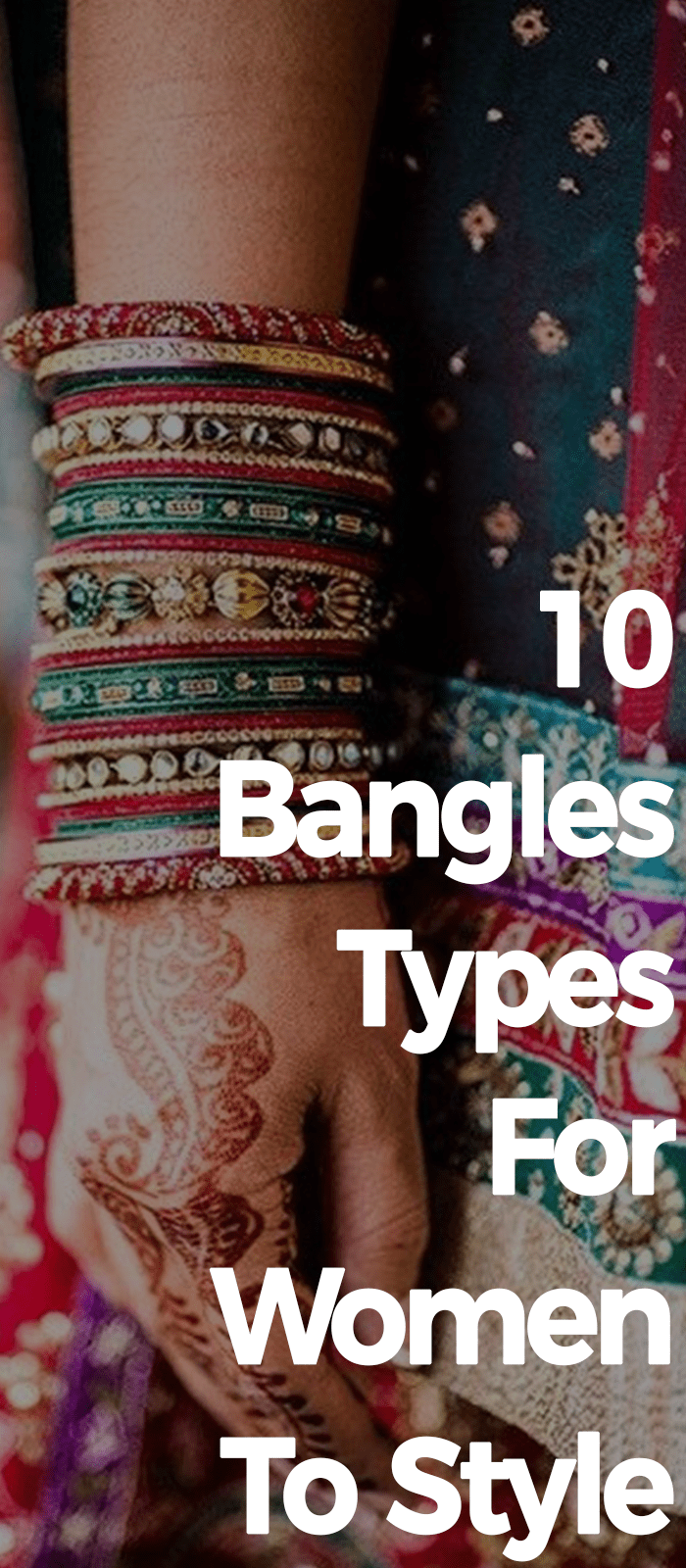 10 Bangles Types For Women To Style Now