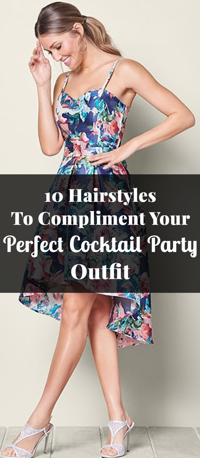10 Hairstyles To Compliment Your Perfect Cocktail Party Outfit