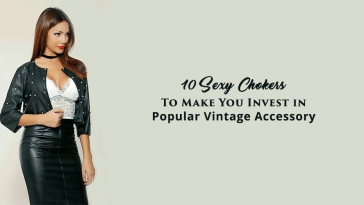 10 Sexy Chokers To Make You Invest in Popular Vintage Accessory