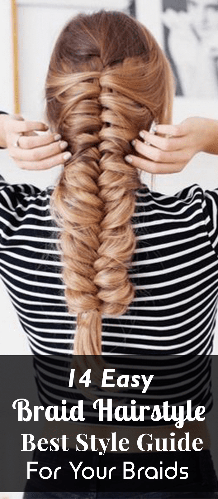 14 Easy Braid Hairstyle – Best Style Guide For Your Braids