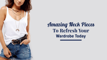 Amazing Neck Pieces To Refresh Your Wardrobe Today