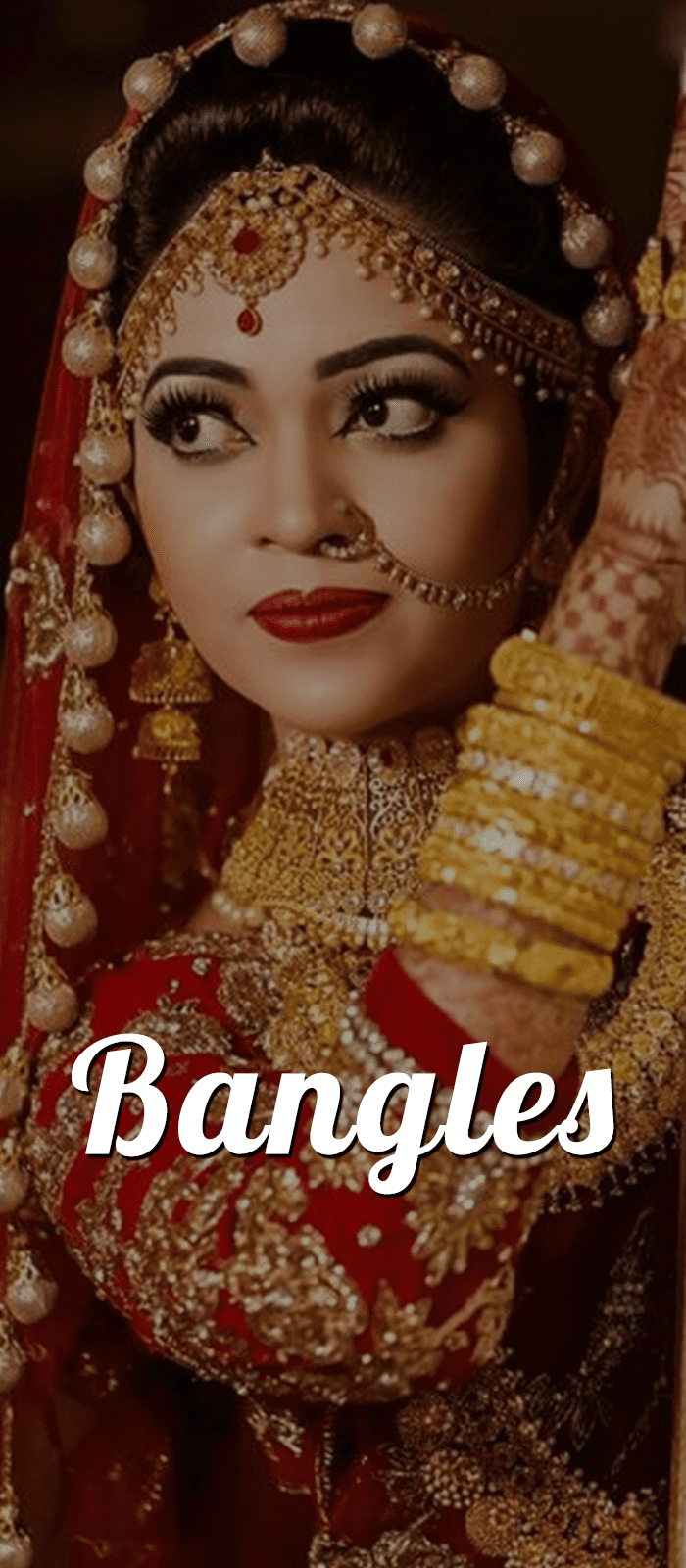 Bangles - Types, Guide, Style, Tips, Images, Importance, Etc