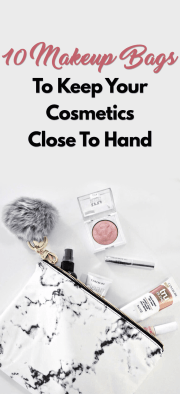 10 Makeup Bags To Keep Your Cosmetics Close To Hand