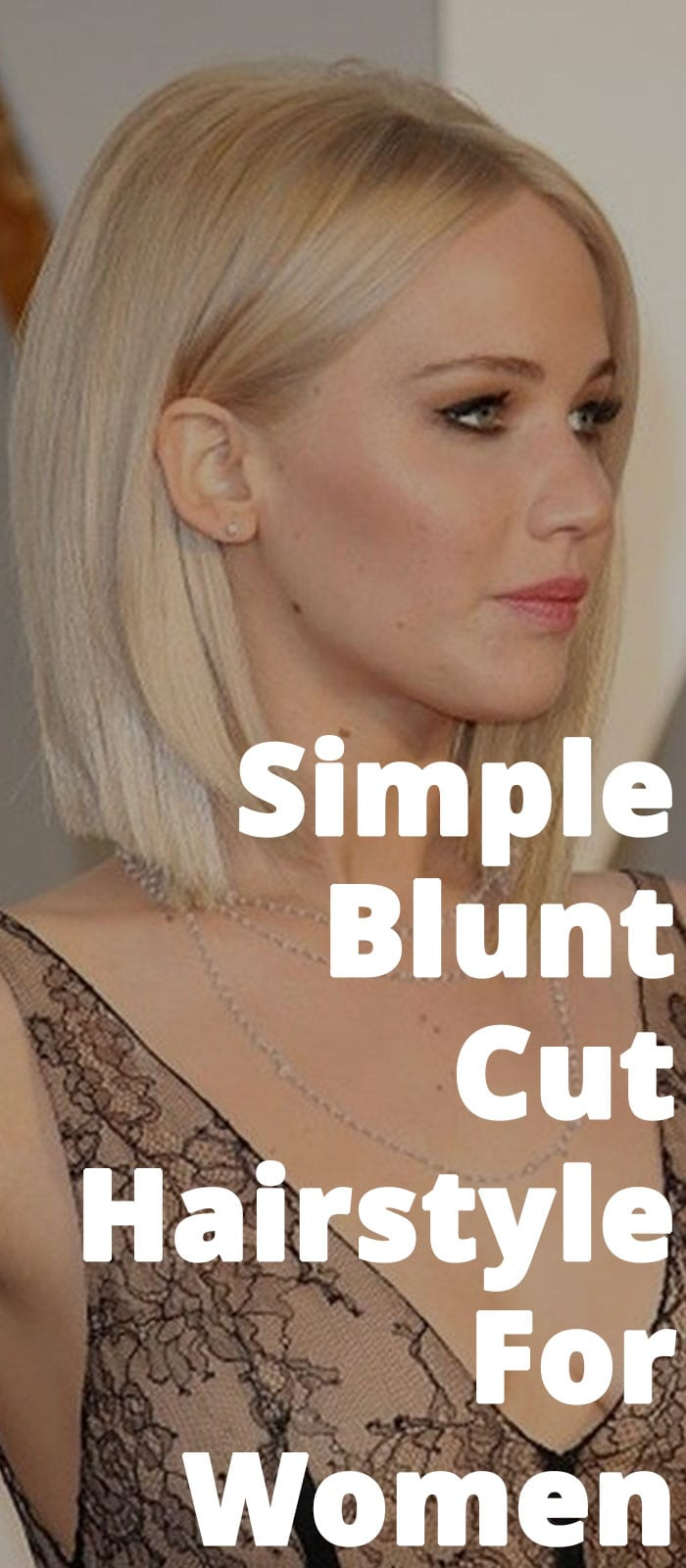 Simple Blunt Cut Hairstyle For Women!