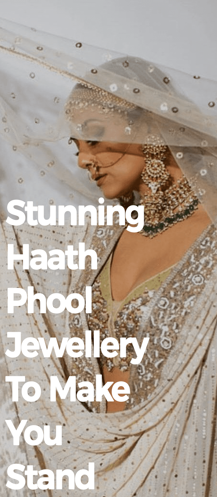 Stunning Haath Phool Jewellery To Make You Stand