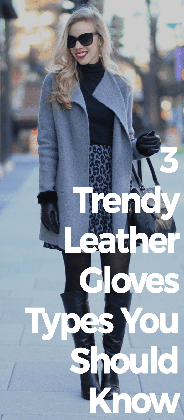 3 Trendy Leather Gloves Types You Should Know