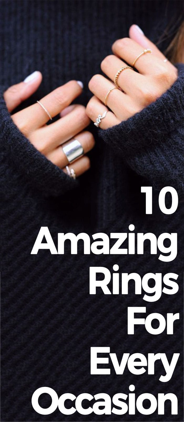 10 Amazing Rings For Every Occasion.