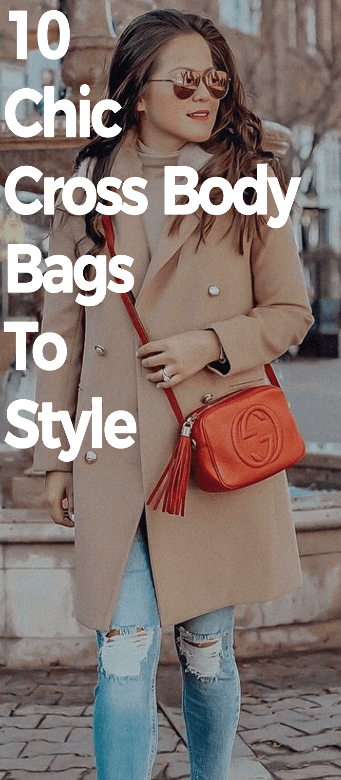 10 Chic Cross Body Bags To Style!