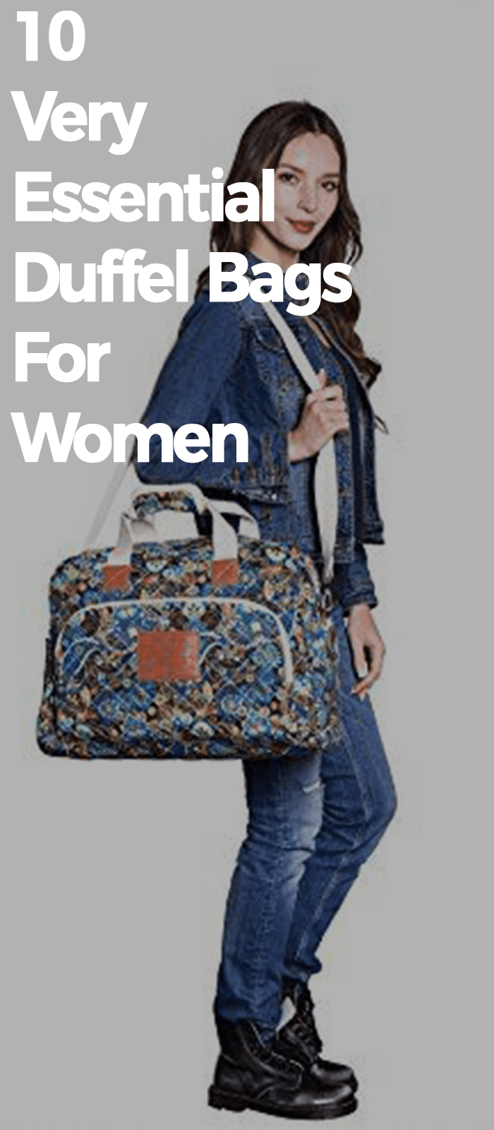 10 Very Essential Duffel Bags For Women