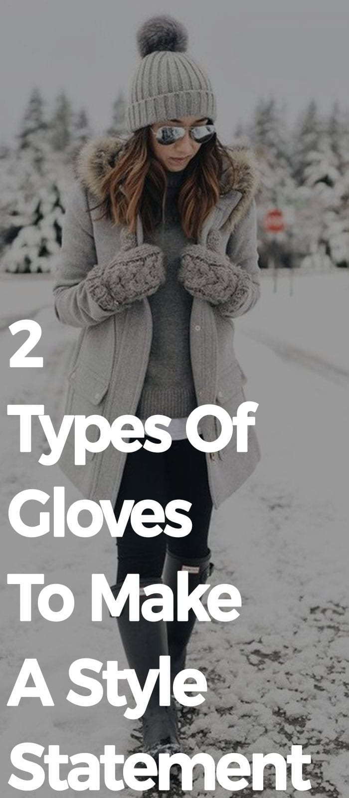 2 Types Of Glove To Make A Style Statement