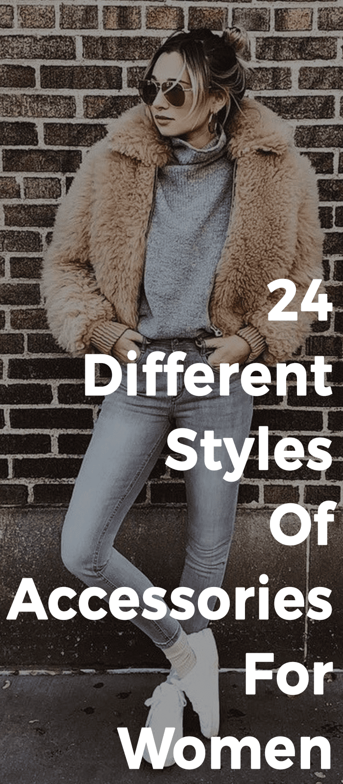 24 Different Style Of Accessories For Women