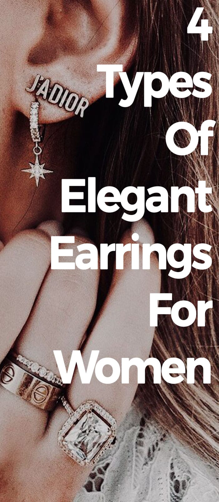 4 Types Of Elegant Earrings For Women