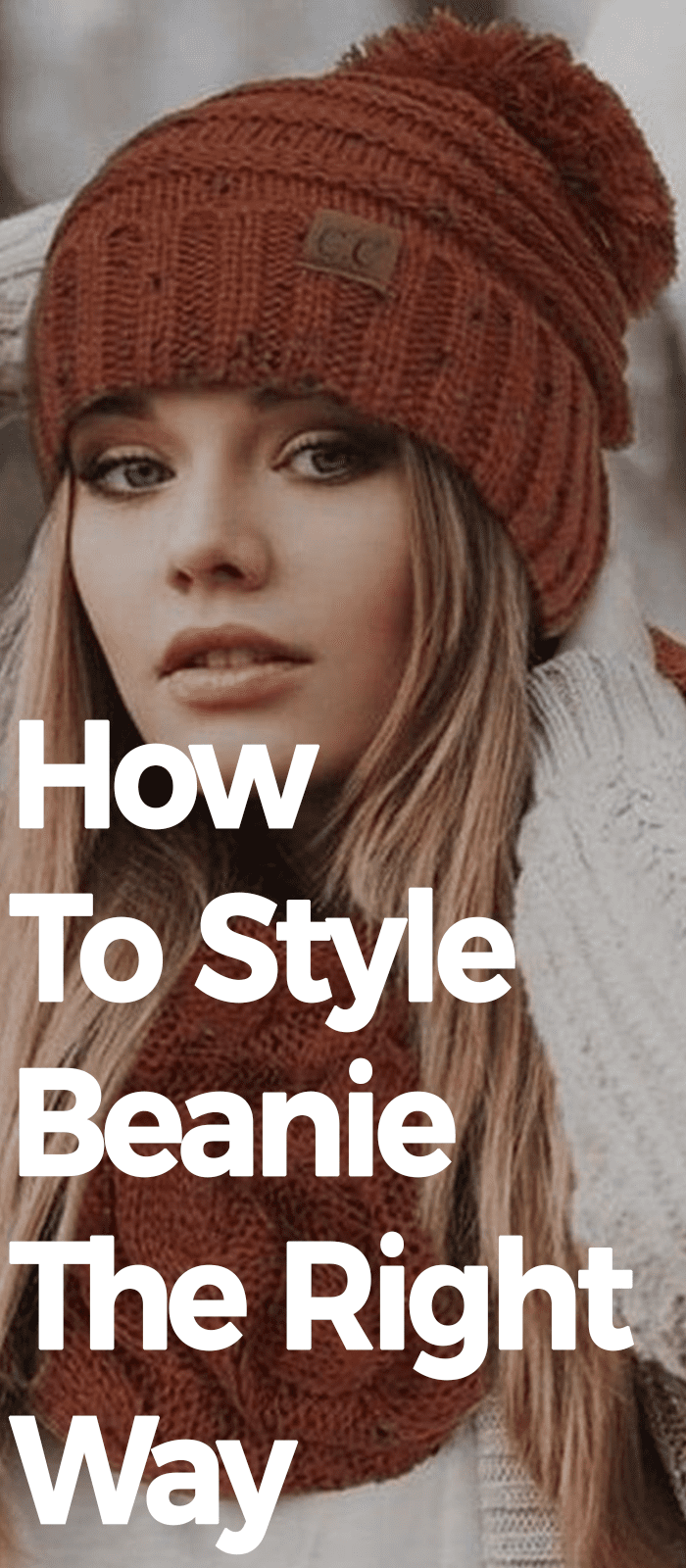 How To Style Beanie The Right Way.