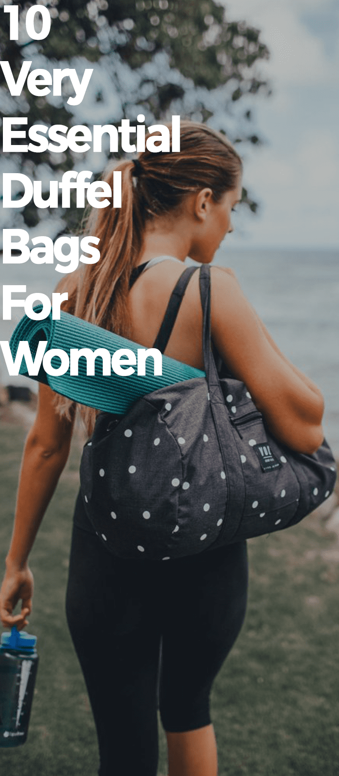 Very Essential Duffel Bags For Women