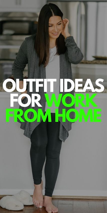 Outfit Ideas for Work From Home