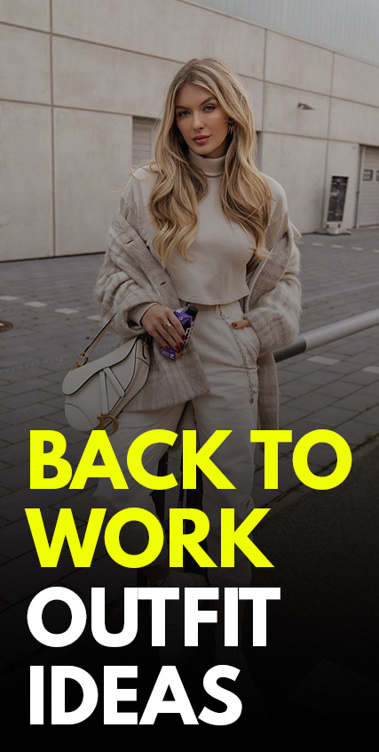 Back To Work Outfit Ideas -