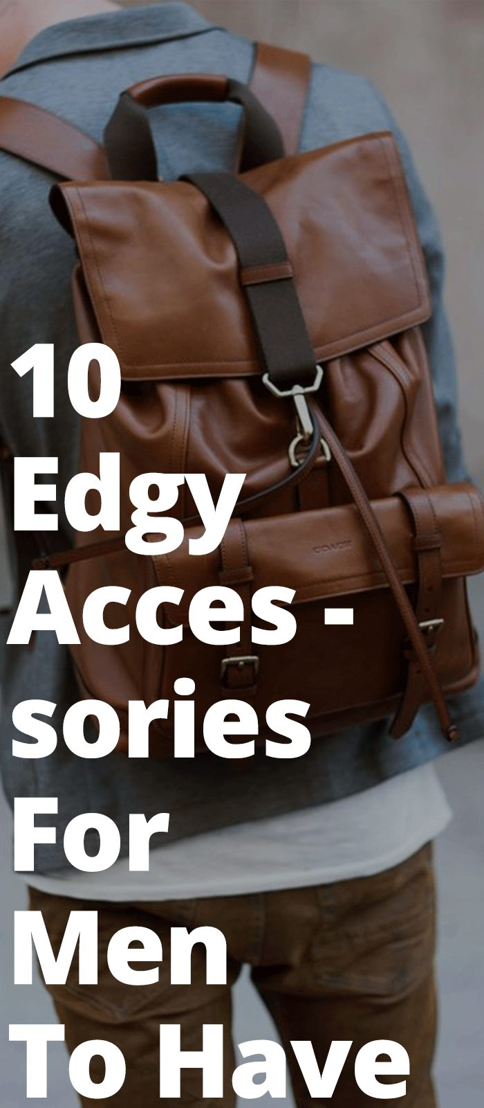 10 Edgy Accessories For Men To Have