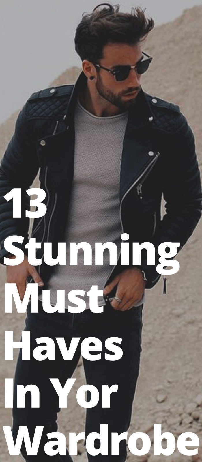 13 Stunning Must Haves In Yor Wardrobe