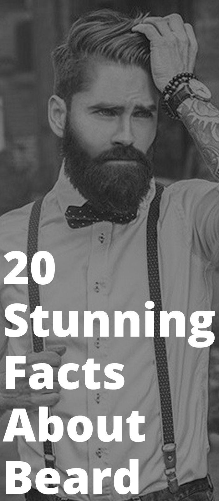 20 Stunning Facts About Beard